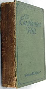 Hardcover The Enchanted Hill Book