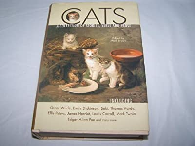 Cats: A Collection of Stories, Verse, and Prose (2002-09-03)