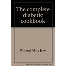 The complete diabetic cookbook