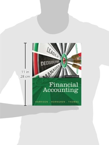 Financial accounting 10th edition walter t harrison jr charles financial accounting 10th edition walter t harrison jr charles t horngren c william thomas 9780133427530 books amazon fandeluxe Choice Image