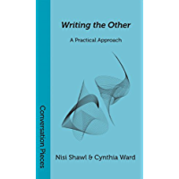 Writing the Other (Conversation Pieces Book 8)