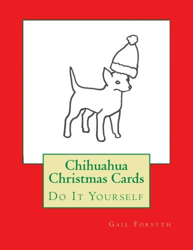 Chihuahua Christmas Cards: Do It Yourself PDF