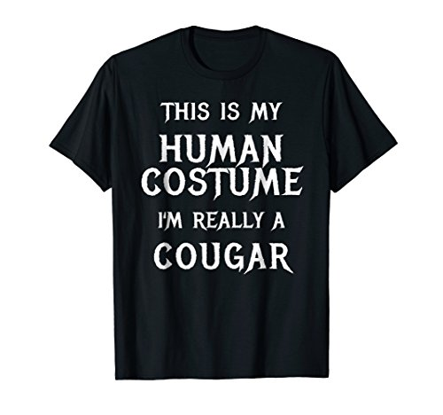 I'm Really a Cougar Shirt Easy Halloween -