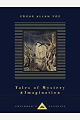 Tales of Mystery and Imagination (Everyman's Library CHILDREN'S CLASSICS) Hardcover