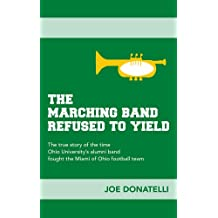 The Marching Band Refused to Yield