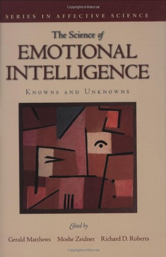 Science of Emotional Intelligence: Knowns and Unknowns (Series in Affective Science)