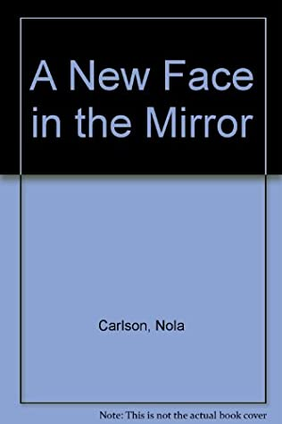 A New Face In The Mirror Caprice Book 26 By Nola Carlson