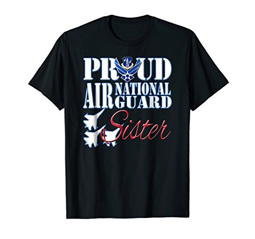 Proud Air National Guard Sister Shirt USA Air Force Women