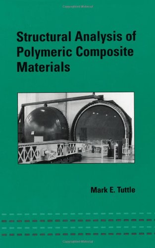 Structural Analysis of Polymeric Composite Materials (Mechanical Engineering)