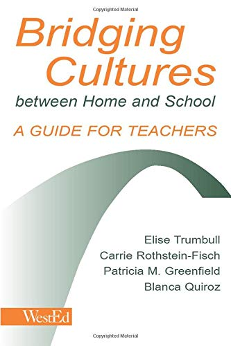 Bridging Cultures Between Home and School: A Guide for Teachers