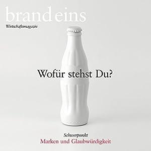 brand eins audio: Marken und Glaubwürdigkeit Audiomagazin