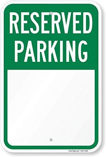"SmartSign ""Blank Reserved Parking"" Write-On Sign 