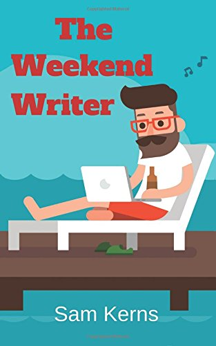 The-Weekend-Writer-How-to-Write-a-Quality-Non-Fiction-Book-in-Two-Months-Even-if-You-Have-a-Full-Time-Job-Work-from-Home-Volume-6