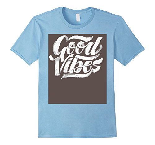 Mens Best Vibes Feel Good Tshirt Unique Design Clothing Small Baby Blue