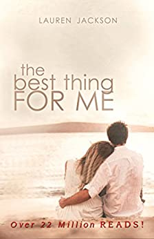The Best Thing For Me by [Jackson, Lauren]