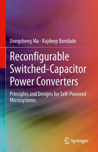 Power Station Capacitor - Reconfigurable Switched-Capacitor Power Converters: Principles and Designs for Self-Powered Microsystems