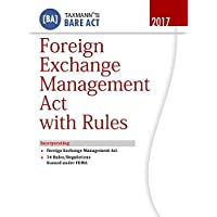 Foreign Exchange Management Act with Rules- Bare Act (2017 Edition)