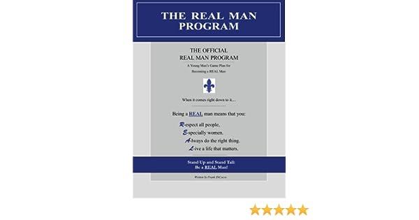 The REAL Man Program: Frank DiCocco: 9781467916325: Amazon.com: Books