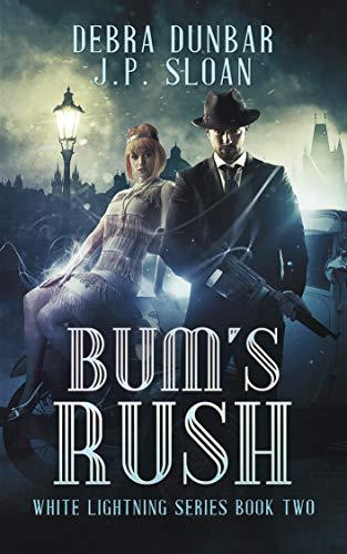 Bum's Rush (White Lightning Book 2)]()