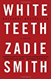 White Teeth, Zadie Smith, 0375703861