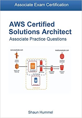 AWS Certified Solutions Architect Associate Exam: 300+ Practice ...