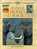 Animal Homes and Societies, Billy Goodman, 0316320188