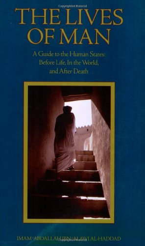 - The Lives of Man: A Guide to the Human States: Before Life, In the World, and After Death