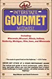 img - for The Interstate Gourmet: Midwest book / textbook / text book