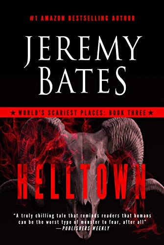 Halloween Chainsaw Scares (Helltown: A Novel (World's Scariest Places Book)