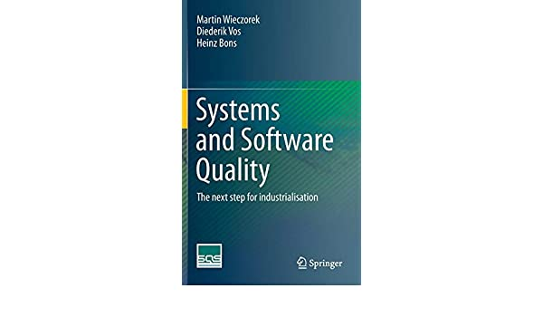 Systems and Software Quality: The next step for industrialisation