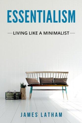 Essentialism: Living Like a Minimalist