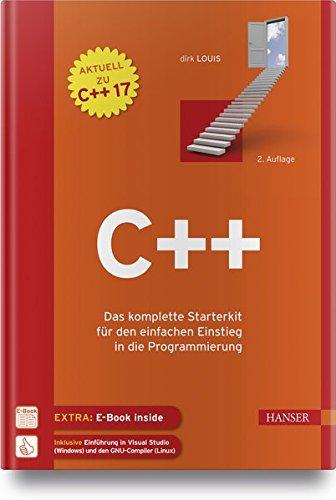C++: Das komplette Starterkit für den einfachen Einstieg in die Programmierung Gebundenes Buch – 9. April 2018 Dirk Louis 3446445978 Programmiersprachen C++11