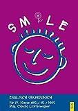 Smile - Englisch Übungsbuch, Bd.4 : Für IV. Klasse AHS / HS