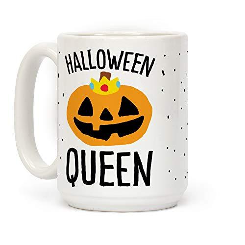 LookHUMAN Halloween Queen White 15 Ounce Ceramic Coffee Mug -