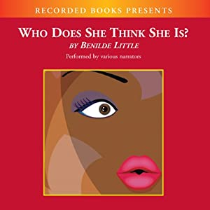 Who Does She Think She Is? Audiobook