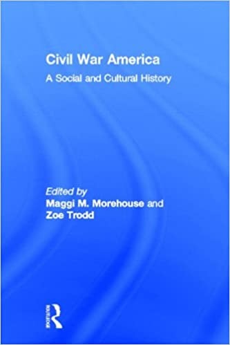 Book Civil War America: A Social and Cultural History with Primary Sources