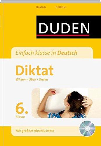 Einfach Klasse In Deutsch   Diktat 6. Klasse  Wissen   Üben   Testen  Duden   Einfach Klasse