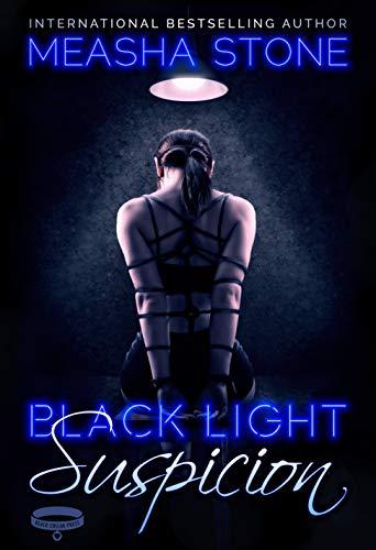 (Black Light: Suspicion (Black Light Series Book)
