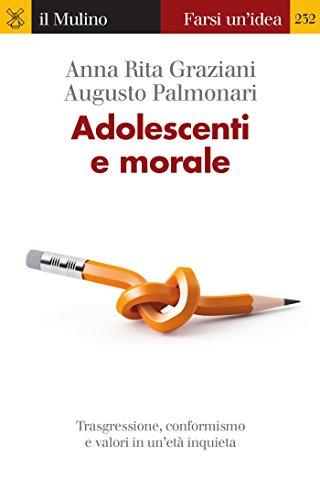 adolescenti-e-morale-farsi-unidea-italian-edition