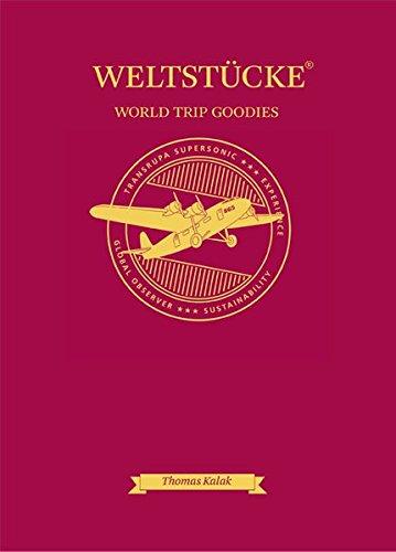 Weltstücke - World Trip Goodies