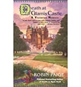 [(Death at Glamis Castle)] [by: Robin Paige]