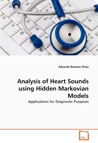Analysis of Heart Sounds using Hidden Markovian Models: Applications for Diagnostic Purposes