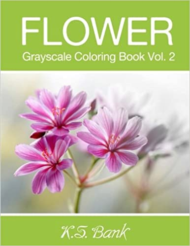 flower grayscale coloring book vol 2 30 unique image flower grayscale for adult relaxation meditation and happiness volume 2