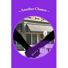 Another Chance by Maria Vickers (2015-07-18)