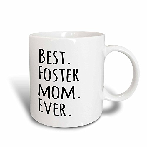 3dRose mug_151525_3 Best Foster Mom Ever Foster Family Gifts Good for Mothers Day Black Text Magic Transforming Mug, ()