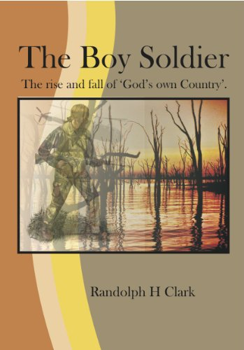 The Boy Soldier: The story of the Rise and Fall of