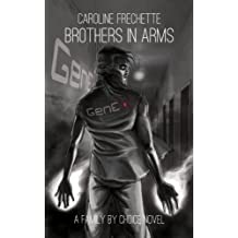 Brothers In Arms (Family by Choice Book 2)