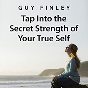 Tap into the Secret Strength of Your True Self Audiobook