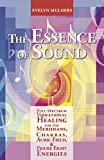 The Essence of Sound: Full Spectrum Vibrational