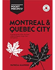 Montreal & Quebec City Pocket Precincts: A Pocket Guide to the City's Best Cultural Hangouts, Shops, Bars and Eateries